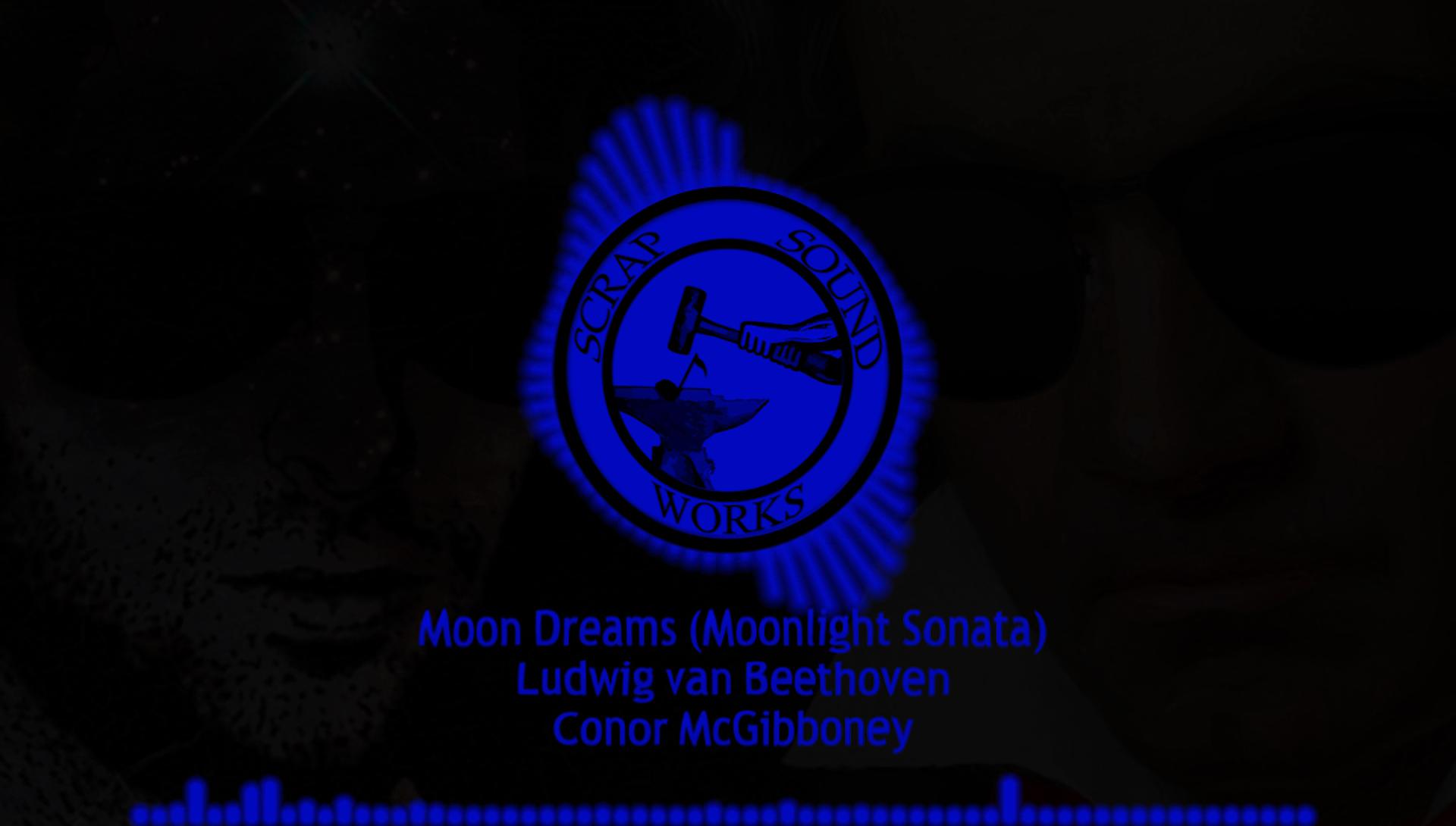 Moon Dreams (Moonlight Sonata) – Conor McGibboney & Ludwig van Beethoven